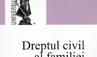 Cartea Drept civil al familiei – Adina R. Motica PDF Online