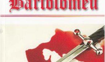 Cartea Sfantul Bartolomeu – Ponson du Terrail PDF Online