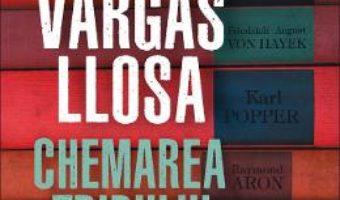 Cartea Chemarea tribului – Mario Vargas Llosa (download, pret, reducere)