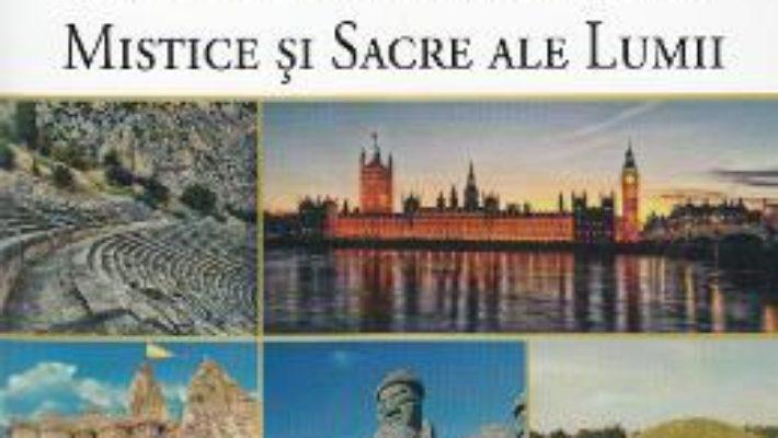 Cartea Enciclopedia locurilor mistice si sacre ale lumii – John si Anne Spencer (download, pret, reducere)