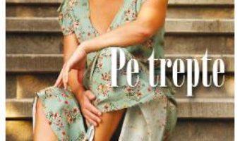 Cartea Pe trepte – Alina Caraghin (download, pret, reducere)