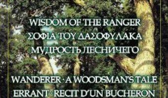 Cartea Wisdom of the ranger – Toth Arpad (download, pret, reducere)