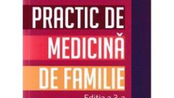 Cartea Indreptar practic de medicina de familie Ed.3 – Dumitru Matei (download, pret, reducere)