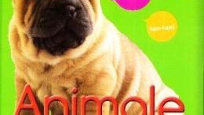 Cartea Animale. Primele mele imagini (download, pret, reducere)