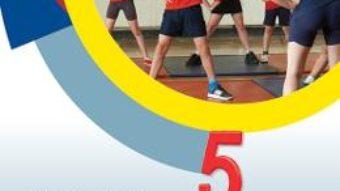 Cartea Educatie Fizica Si Sport Cls 5 – Monica Iulia Stanescu PDF Online