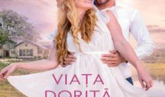 Cartea Viata dorita – Robyn Carr PDF Online