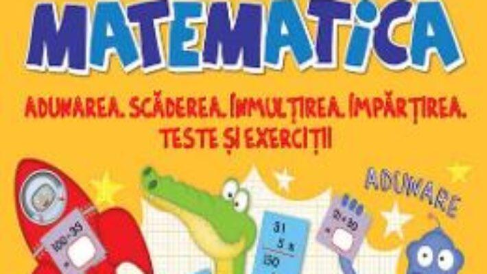 Cartea Marea carte de matematica PDF Online