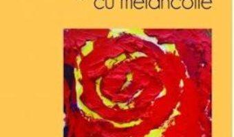 Cartea Angelei, cu melancolie – Mihaela Proca PDF Online