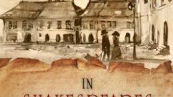 Cartea In Shakespeares Schatten – Ein roman aus Transsylvanien – Walter Ubelhart (download, pret, reducere)