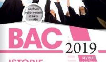 Cartea Bacalaureat 2019. Istorie – Marilena Bercea, Mirela Chioveanu (download, pret, reducere)