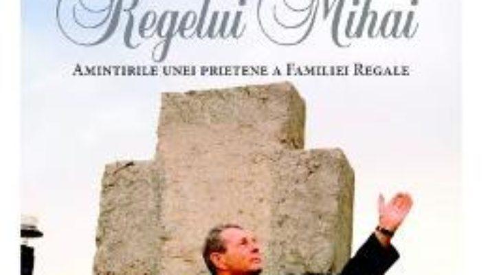 Cartea Intoarcerea Regelui Mihai – Danielle Maillefer (download, pret, reducere)