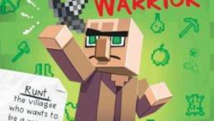 Cartea Diary of an 8-Bit Warrior (Book 1 8-Bit Warrior series): An Unofficial Minecraft Adventure (download, pret, reducere)