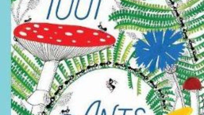Cartea 1001 Ants – Joanna Rzezak (download, pret, reducere)