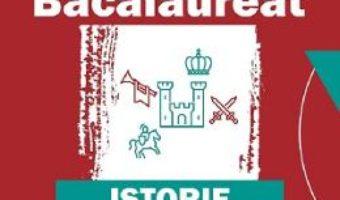Cartea Bacalaureat. Istorie – Mihaela Olteanu (download, pret, reducere)