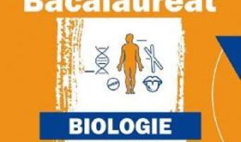 Cartea Bacalaureat. Biologie: Anatomie si fiziologie – Clasele 11-12 – Liliana Pasca (download, pret, reducere)