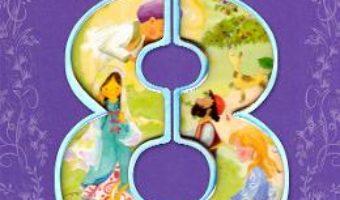 Cartea Povesti de citit la 8 ani (download, pret, reducere)