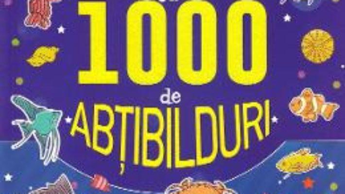 Cartea Activitati cu 1000 de abtibilduri: Animale marine (download, pret, reducere)