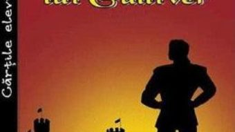 Cartea Calatoriile lui Gulliver – Jonathan Swift (download, pret, reducere)