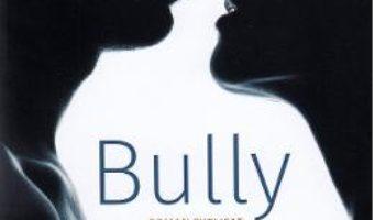 Cartea Bully – Penelope Douglas (download, pret, reducere)
