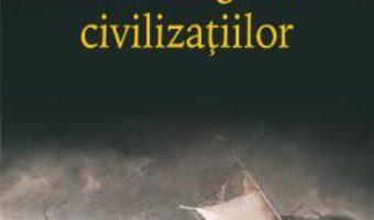 Cartea Naufragiul civilizatiilor – Amin Maalouf (download, pret, reducere)