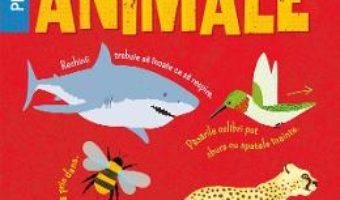 Cartea 500 de curiozitati despre animale – Clare Hibbert (download, pret, reducere)
