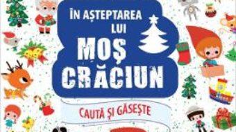 Cartea Cauta si gaseste… In asteptarea lui Mos Craciun – Paku (download, pret, reducere)