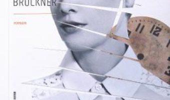 Cartea Un an si o zi – Pascal Bruckner (download, pret, reducere)