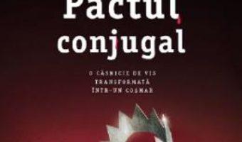 Cartea Pactul conjugal – Michelle Richmond (download, pret, reducere)