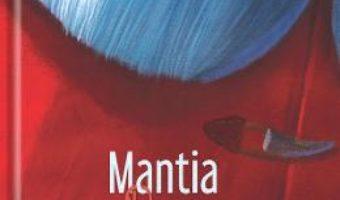 Cartea Mantia Rosie – Philippe Lechermeier, Herve Le Goff (download, pret, reducere)