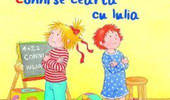 Cartea Conni se cearta cu Iulia – Liane Schneider, Annette Steinhauer (download, pret, reducere)