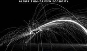 Cartea Virtual Competition: The Promise and Perils of the Algorithm-Driven Economy – Ariel Ezrachi, Maurice E. Stucke (download, pret, reducere)