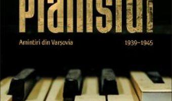 Cartea Pianistul. Amintiri din Varsovia – Wladyslaw Szpilman (download, pret, reducere)