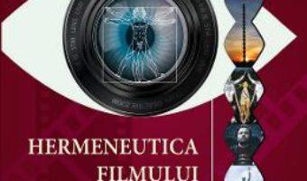 Cartea Hermeneutica filmului despre arta – Dumitru Olarescu (download, pret, reducere)