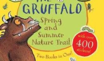 Cartea The Gruffalo Spring and Summer Nature Trail – Julia Donaldson (download, pret, reducere)