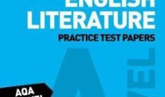 Cartea AQA A-Level English Literature B Practice Test Papers (download, pret, reducere)