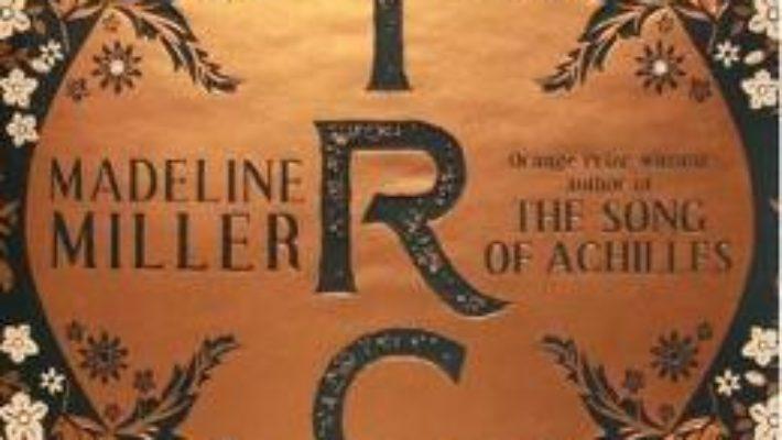 Cartea Circe – Madeline Miller (download, pret, reducere)