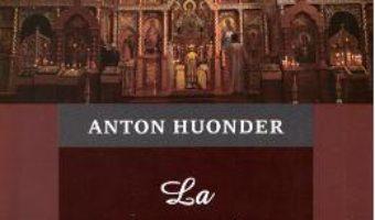 Cartea La picioarele Mantuitorului. Vol.2: Noaptea patimirilor – Anton Hounder (download, pret, reducere)