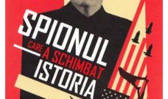 Cartea Spionul care a schimbat istoria – Svetlana Lokhova (download, pret, reducere)