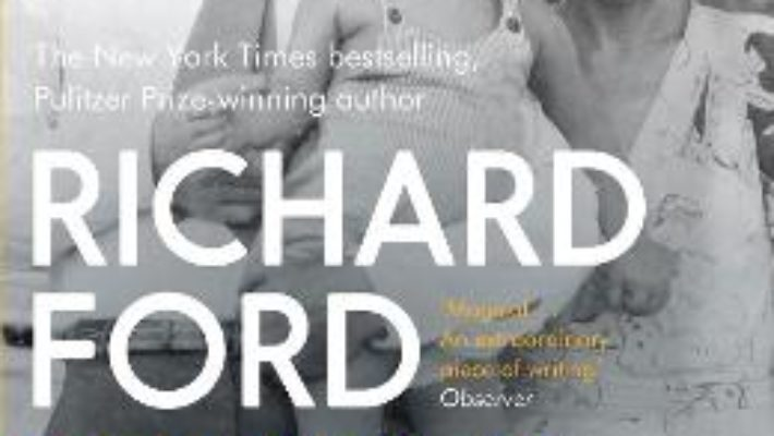 Cartea Between Them – Richard Ford (download, pret, reducere)