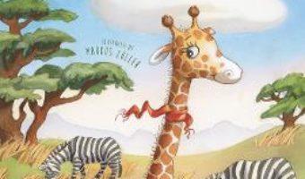 Cartea Girafa se muta! – Guido Hammesfahr (download, pret, reducere)