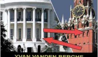 Cartea O istorie a razboiului rece (1917-1990) – Yvan van den Berghe (download, pret, reducere)
