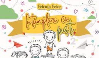 Cartea Intamplari cu pusti Vol.2 – Petruta Petre (download, pret, reducere)