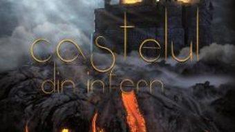 Cartea Castelul din infern – Yasmine I. Bonciu (download, pret, reducere)
