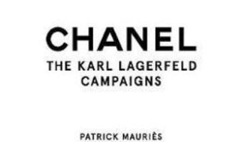 Cartea Chanel: The Karl Lagerfeld Campaigns – Patrick Mauries (download, pret, reducere)