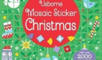Cartea Mosaic Sticker Christmas – Kirsteen Robson (download, pret, reducere)