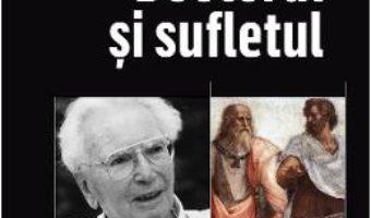 Cartea Doctorul si sufletul – Viktor E. Frankl (download, pret, reducere)