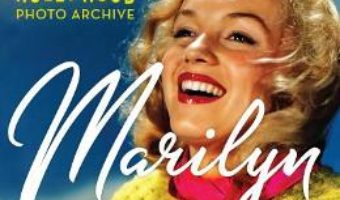 Cartea Marilyn: Lost Images from the Hollywood Photo Archive (download, pret, reducere)