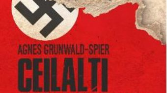 Cartea Ceilalti Schindleri – Agnes Grunwald-Spier (download, pret, reducere)