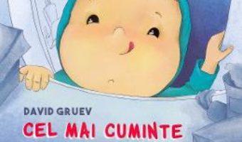 Cartea Cel mai cuminte copil din lume – David Gruev (download, pret, reducere)