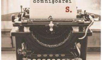 Cartea Scrisoarea domnisoarei S. – Corina Marinescu (download, pret, reducere)